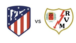 AtleticoMadrid_vs_RayoVallecano